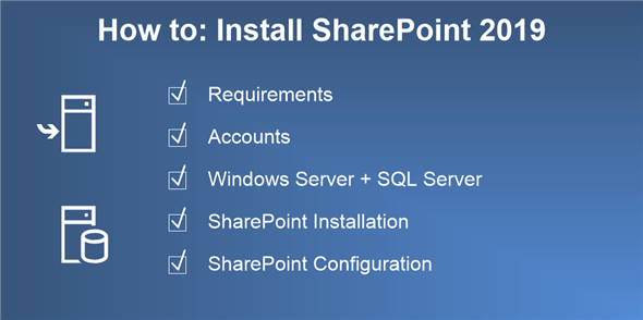 Install SharePoint 2019 - Step by Step