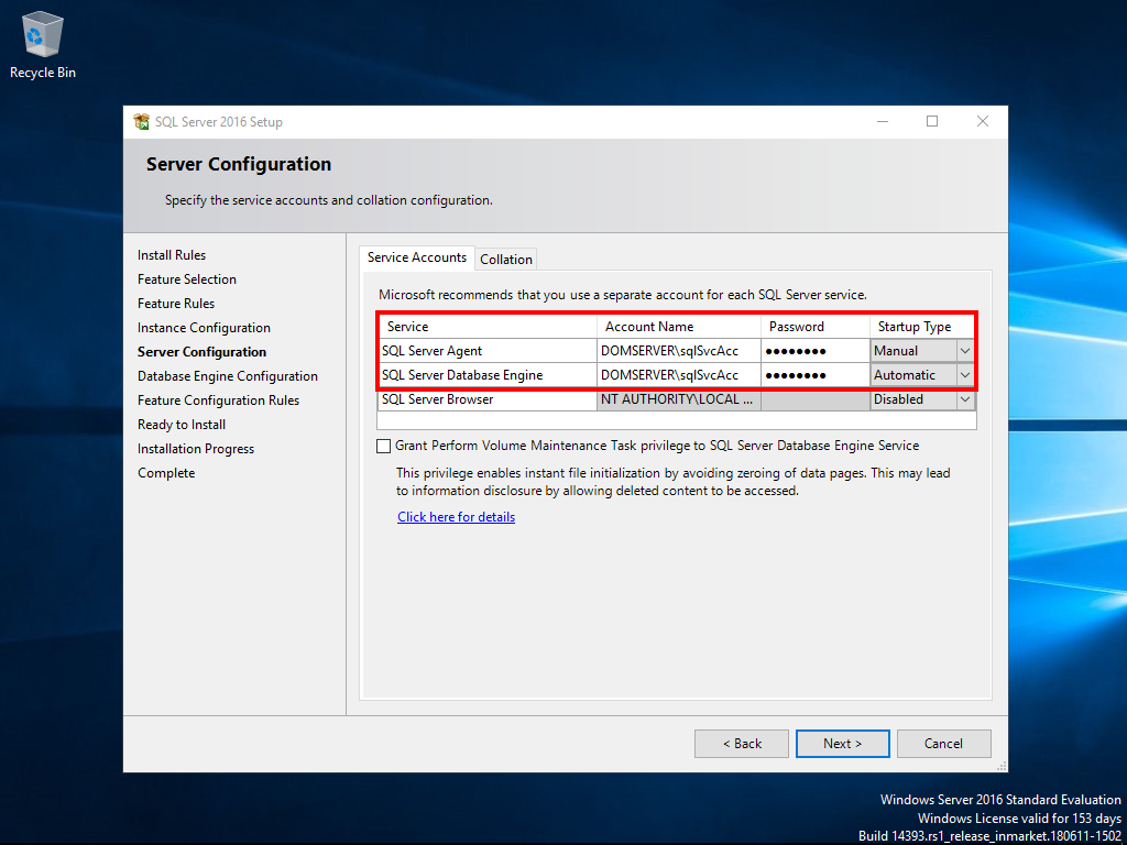 Enter the SQL Server service account plus password and keep the collation settings.