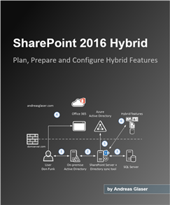 SharePoint 2016 Hybrid Configuration E-Book for administrators